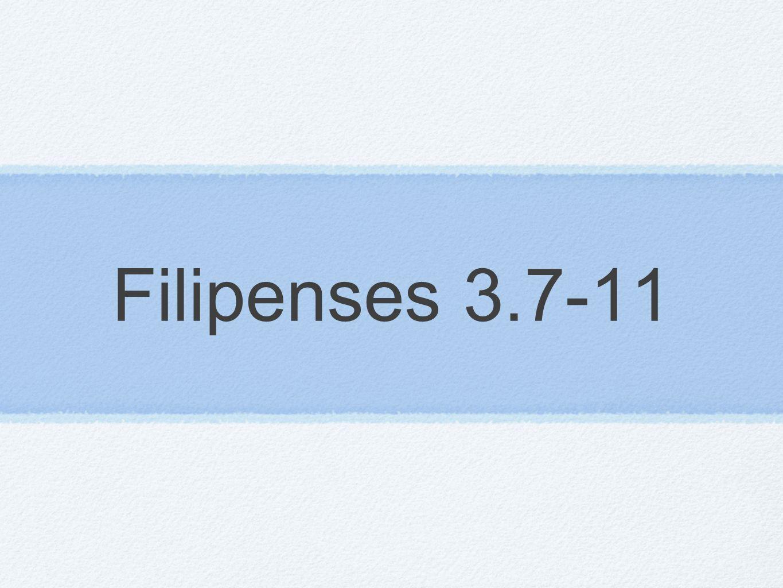 Filipenses 3.7-11