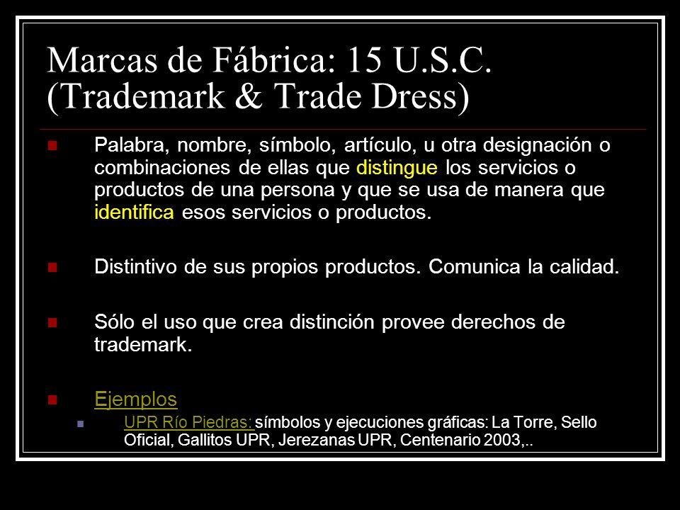Marcas de Fábrica: 15 U.S.C.