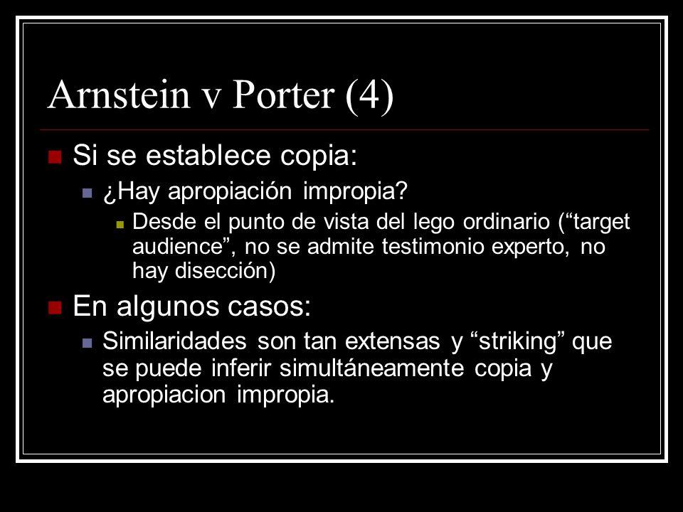 Arnstein v Porter (4) Si se establece copia: ¿Hay apropiación impropia.