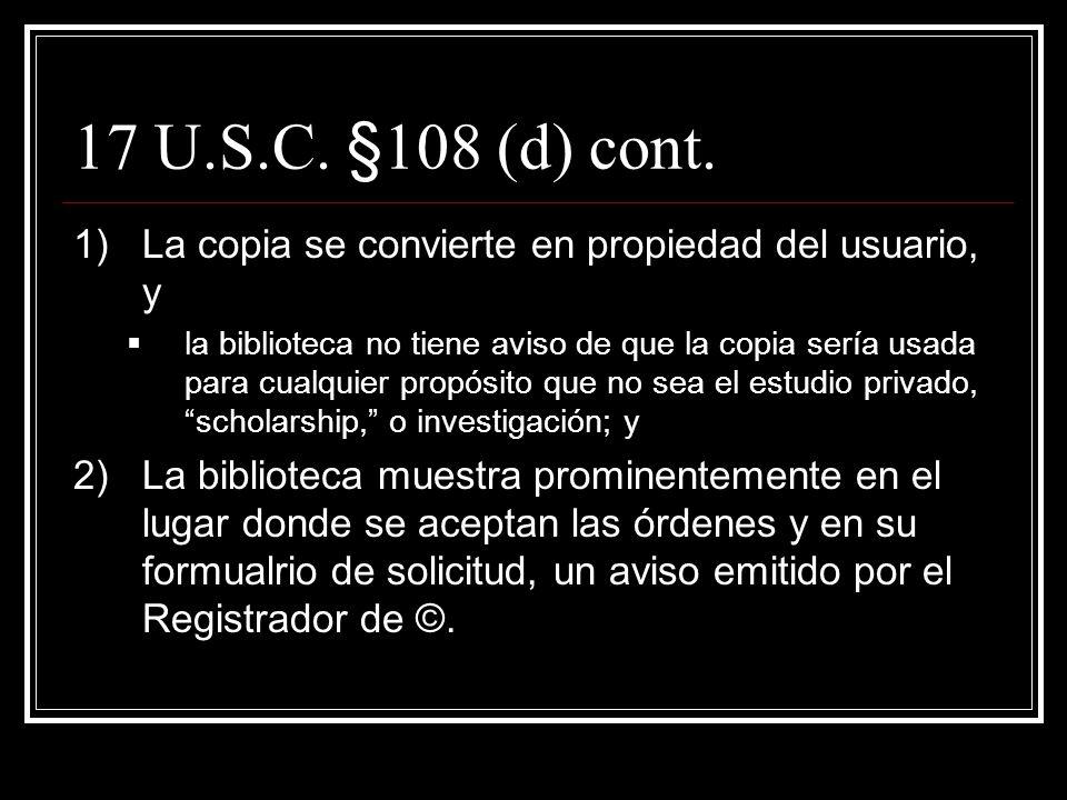 17 U.S.C. §108 (d) (artículos y porciones) d)Los derechos de reproducción y distribución bajo esta § aplican a una copia, hecha de la colección de la