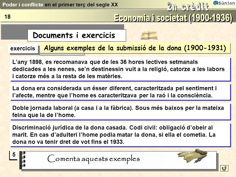 Nombre dafiliats a la UGT i a la CNT (1910 - 1931) exercicis Comenta levolució de les taules i compara els dos sindicats? 4 4 Poder i conflicte en el