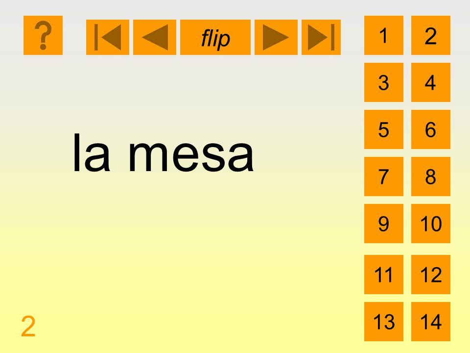 1 3 2 4 5 7 6 8 910 1112 1314 flip 2 la mesa