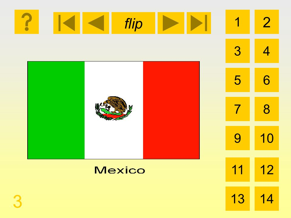 1 3 2 4 5 7 6 8 910 1112 1314 flip 3 la bandera de México