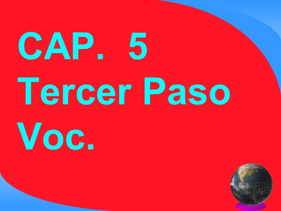 CAP. 5 Tercer Paso Voc.