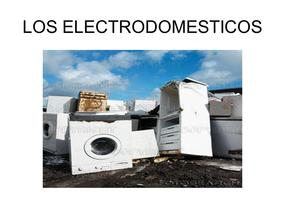 LOS ELECTRODOMESTICOS