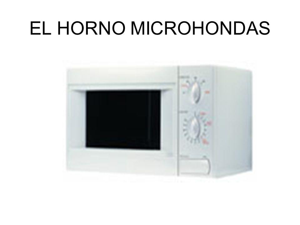 EL HORNO MICROHONDAS