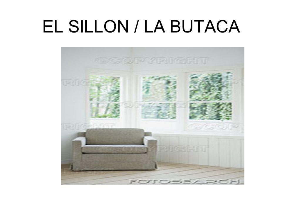 EL SILLON / LA BUTACA