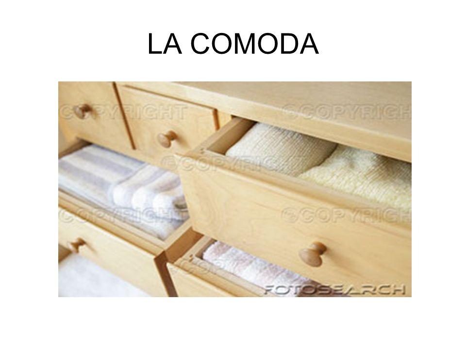 LA COMODA