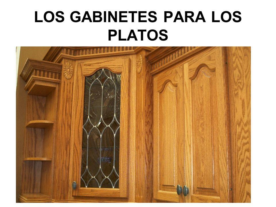 LOS GABINETES PARA LOS PLATOS