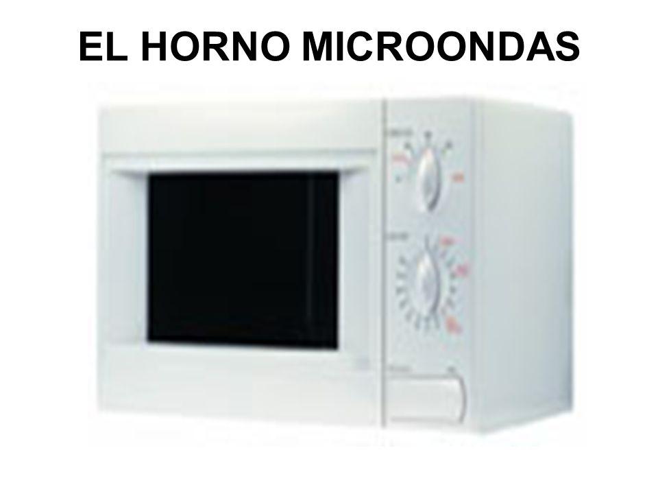 EL HORNO MICROONDAS