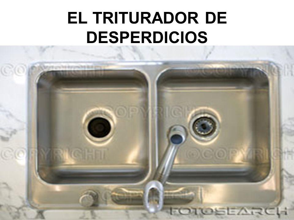EL TRITURADOR DE DESPERDICIOS
