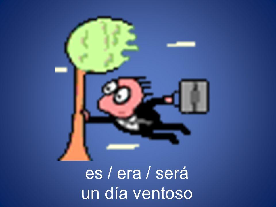 es / era / será un día ventoso