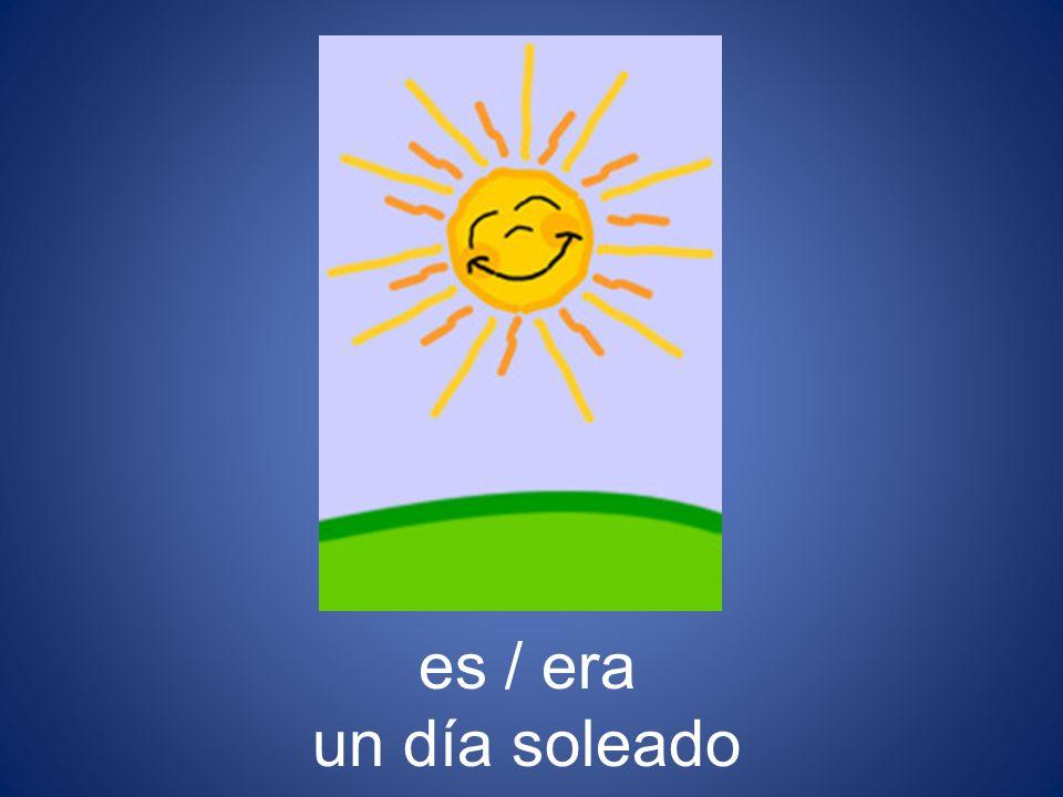 es / era un día soleado
