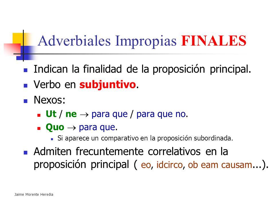 Jaime Morente Heredia Proposiciones subordinadas Adverbiales Impropias