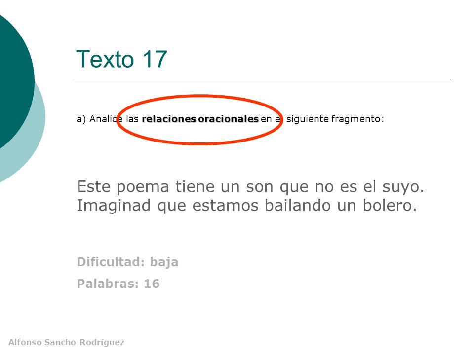 Alfonso Sancho Rodríguez Texto 17. Cuarta pregunta Cuestión A: análisis sintáctico
