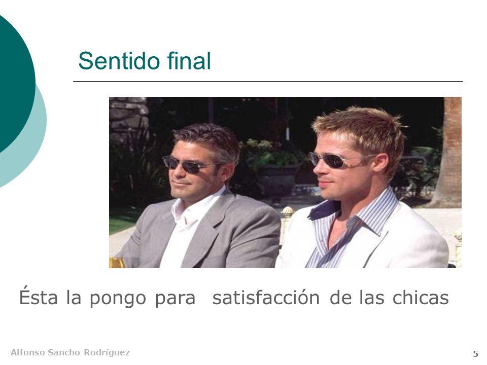 Alfonso Sancho Rodríguez 4 Sentido causal Figo se casó con ellapor su inteligencia porque es muy inteligente Enl + SN Sub Adv impropia