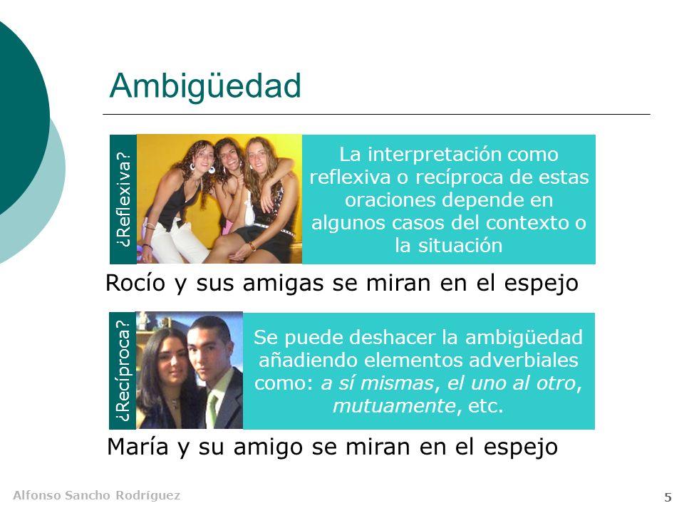 Alfonso Sancho Rodríguez 4 Átonos: nos, os y se Tú y yo nos miramos de frente cada vez menos Al final, Paco y él se estrecharon las manos ¿Os queréis