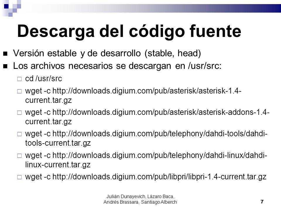 Julián Dunayevich, Lázaro Baca, Andrés Brassara, Santiago Alberch7 Descarga del código fuente Versión estable y de desarrollo (stable, head) Los archi