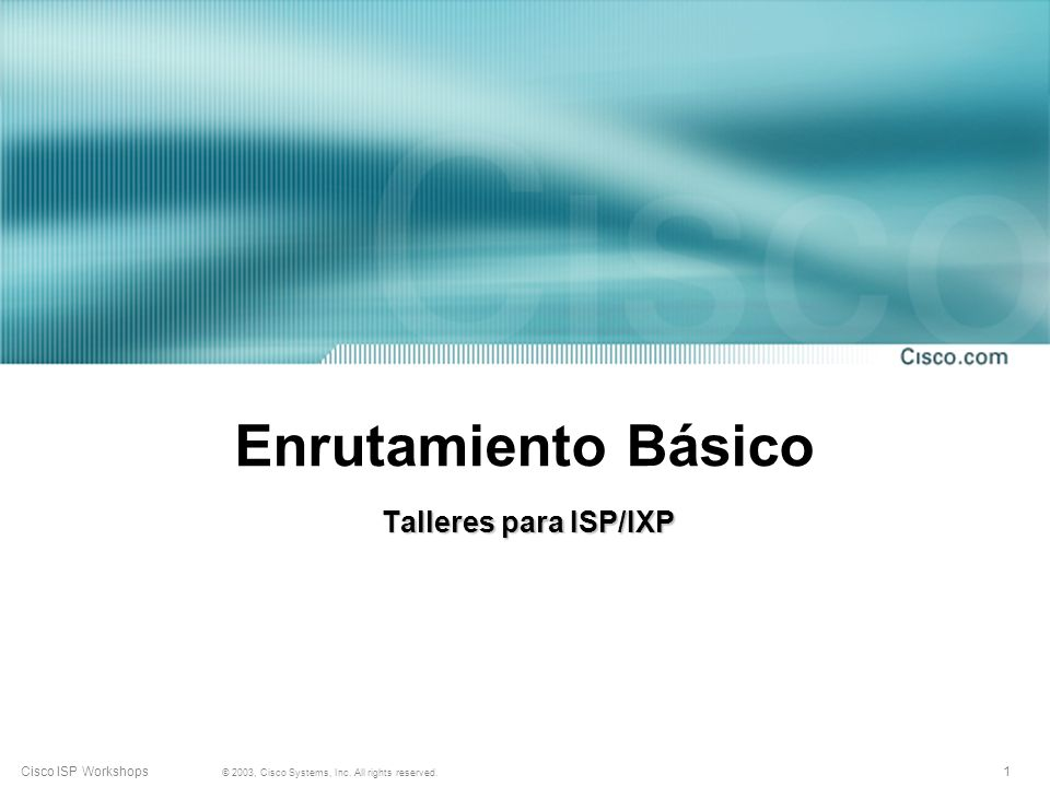 11 © 2003, Cisco Systems, Inc.All rights reserved.