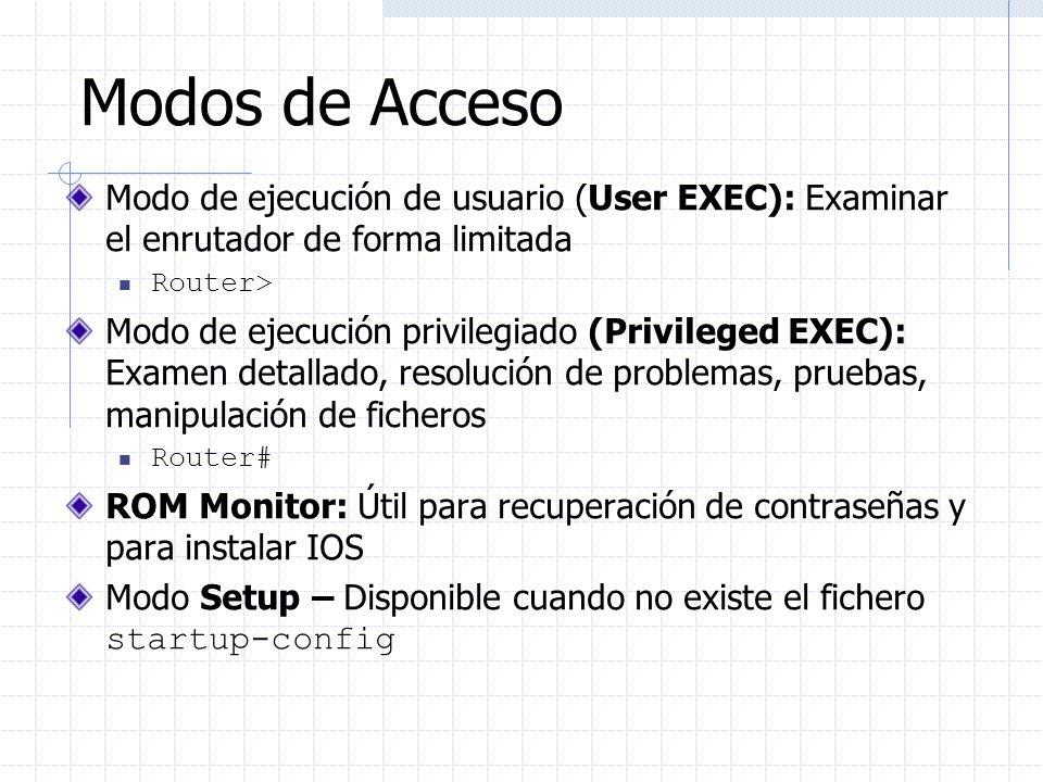 Ayuda para perezosos La tecla TAB puede completar una cadena icompleta router(config)#int router(config)#interface et router(config)#interface ethernet 0 router(config-if)#ip add router(config-if)#ip address n.n.n.n m.m.m.m Aunque no es necesario.