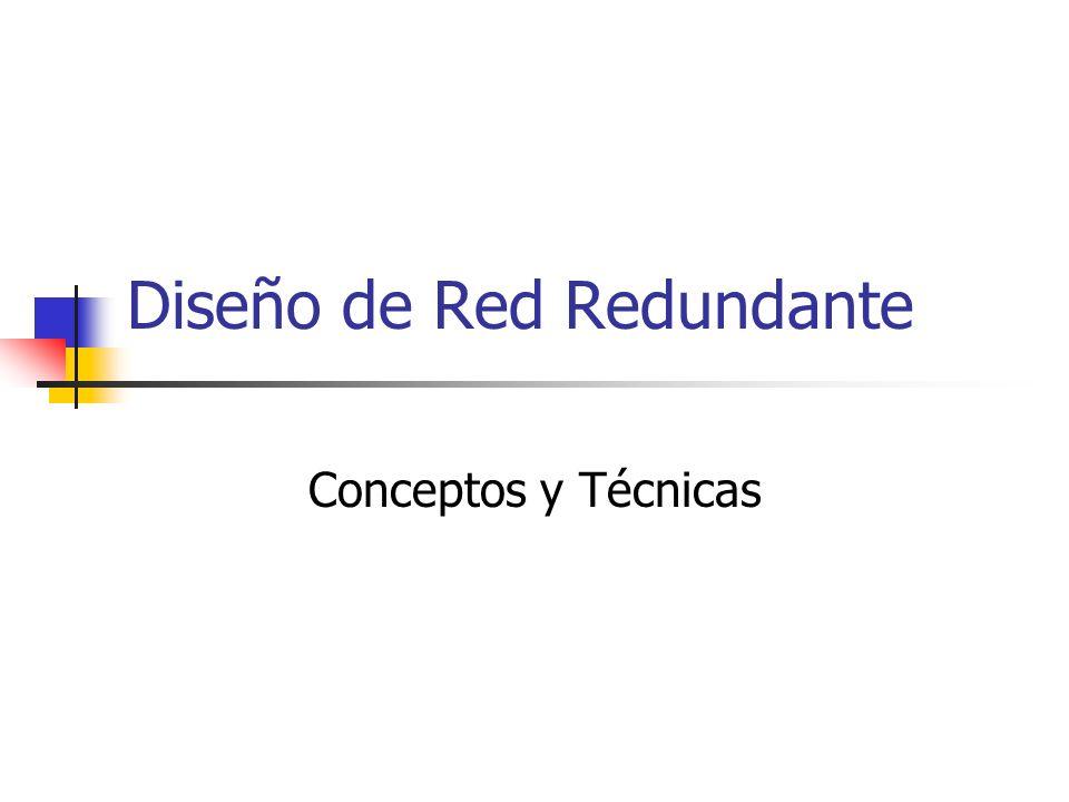 Diseño de Red Redundante Conceptos y Técnicas