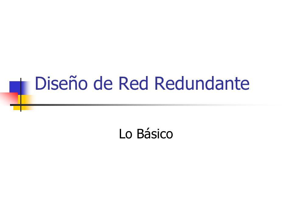 Diseño de Red Redundante Lo Básico