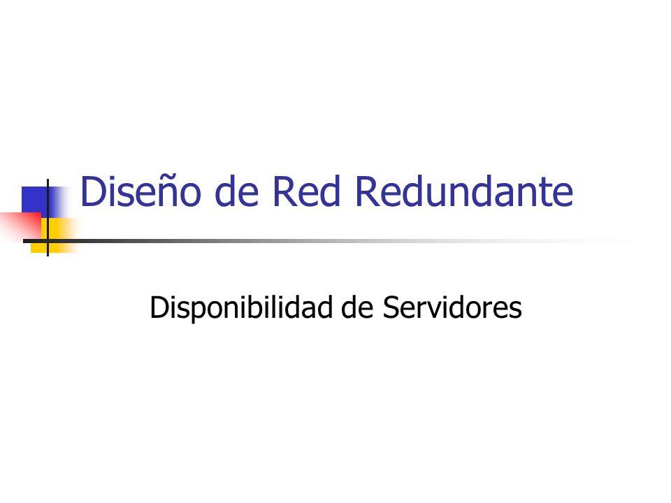 Diseño de Red Redundante Disponibilidad de Servidores
