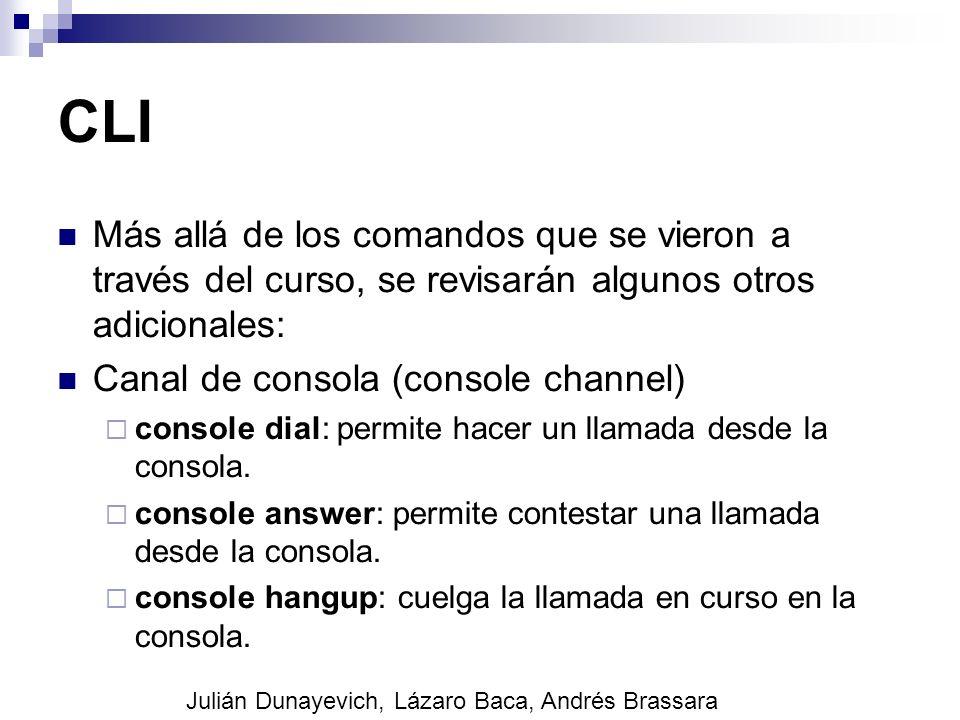 CLI Más allá de los comandos que se vieron a través del curso, se revisarán algunos otros adicionales: Canal de consola (console channel) console dial