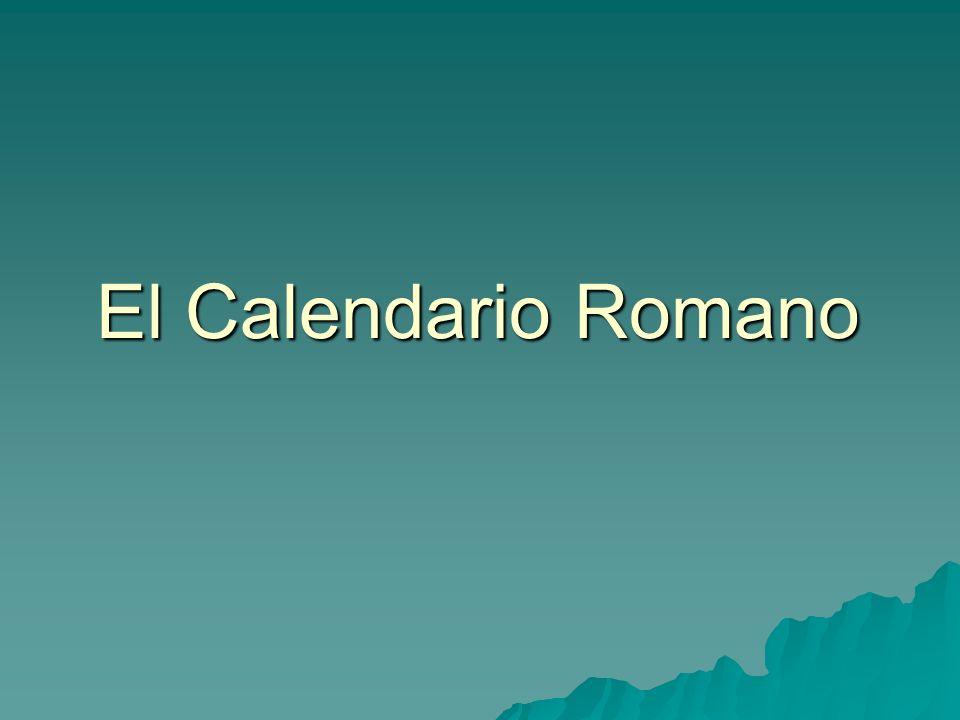 Fijación del calendario romano (I) Para fijar el año de un acontecimiento, los romanos emplearon diferentes sistemas: Para fijar el año de un acontecimiento, los romanos emplearon diferentes sistemas: -Fijarlo a partir del comienzo de la era romana, que tenía como año 1 el de la fundación de la ciudad.