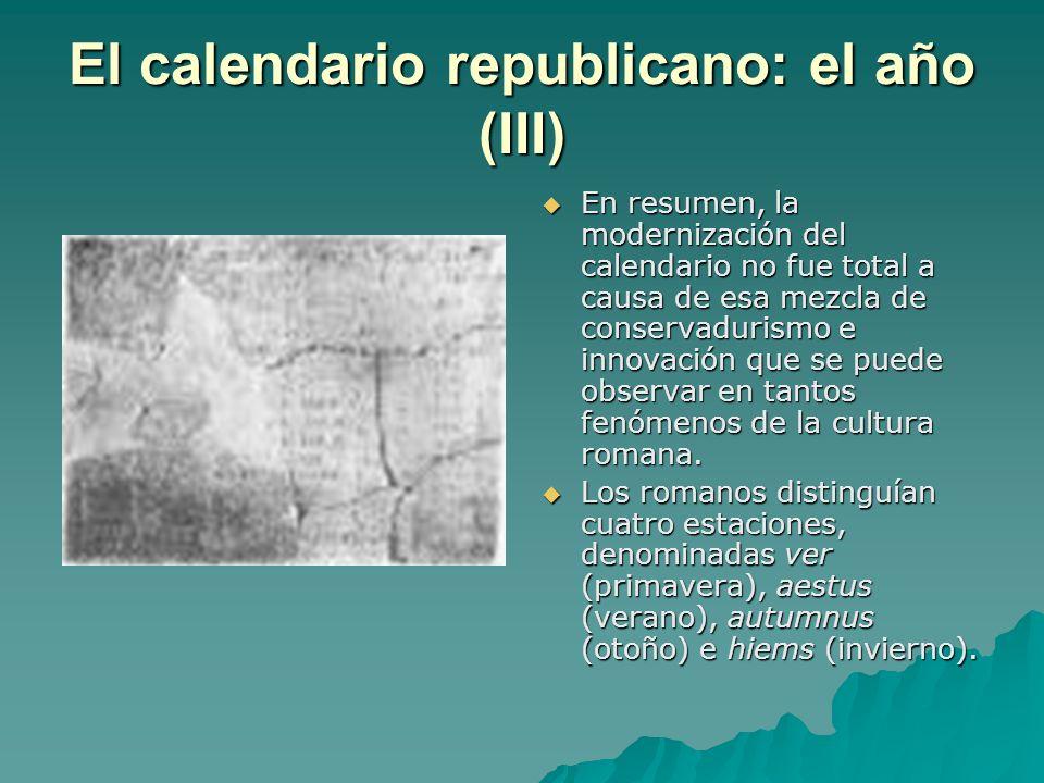 El calendario republicano: el año (III) En resumen, la modernización del calendario no fue total a causa de esa mezcla de conservadurismo e innovación