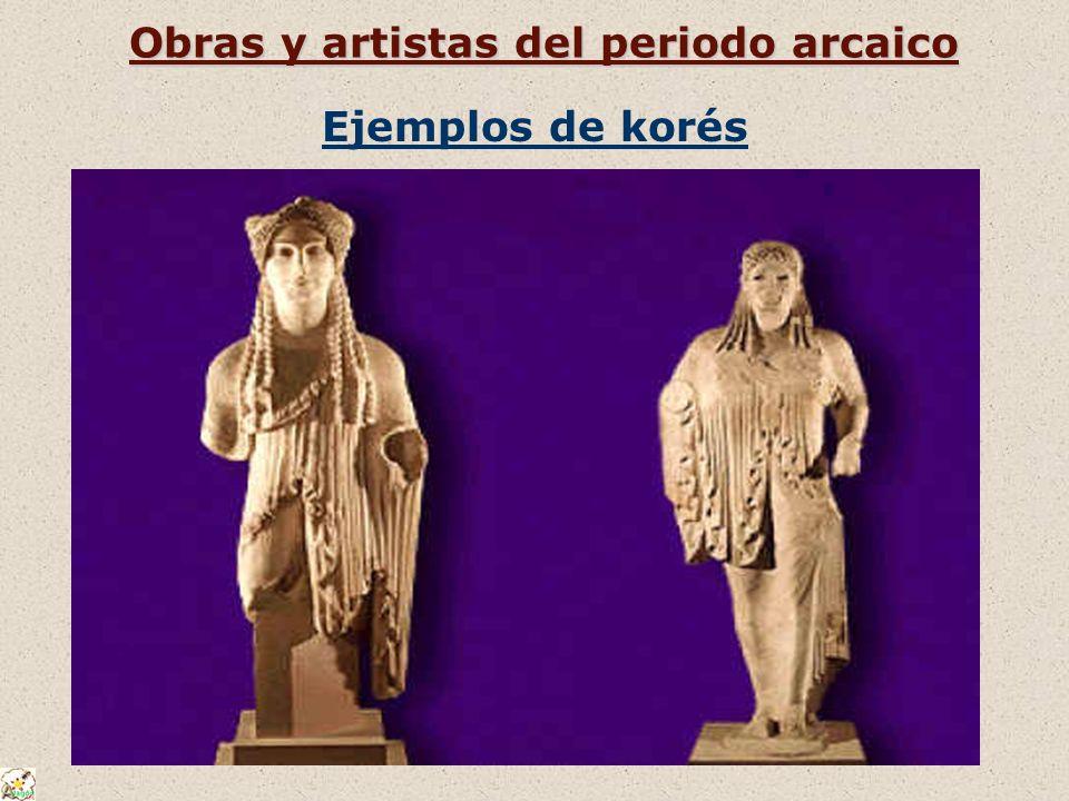 Obras y artistas del periodo arcaico Ejemplos de korés