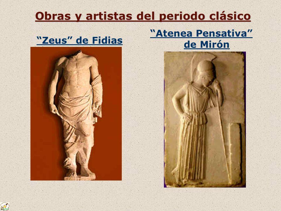 Obras y artistas del periodo clásico Zeus de Fidias Atenea Pensativa de Mirón