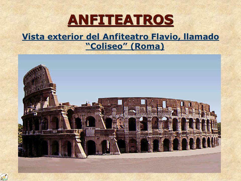 ANFITEATROS Vista exterior del Anfiteatro Flavio, llamado Coliseo (Roma)