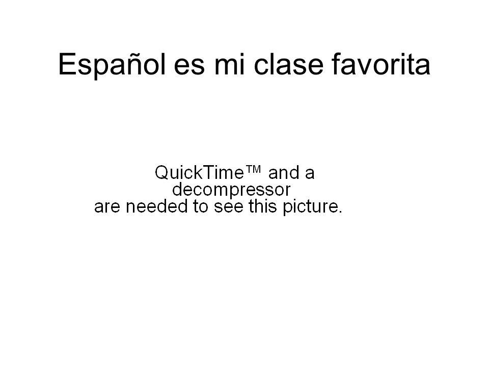Español es mi clase favorita
