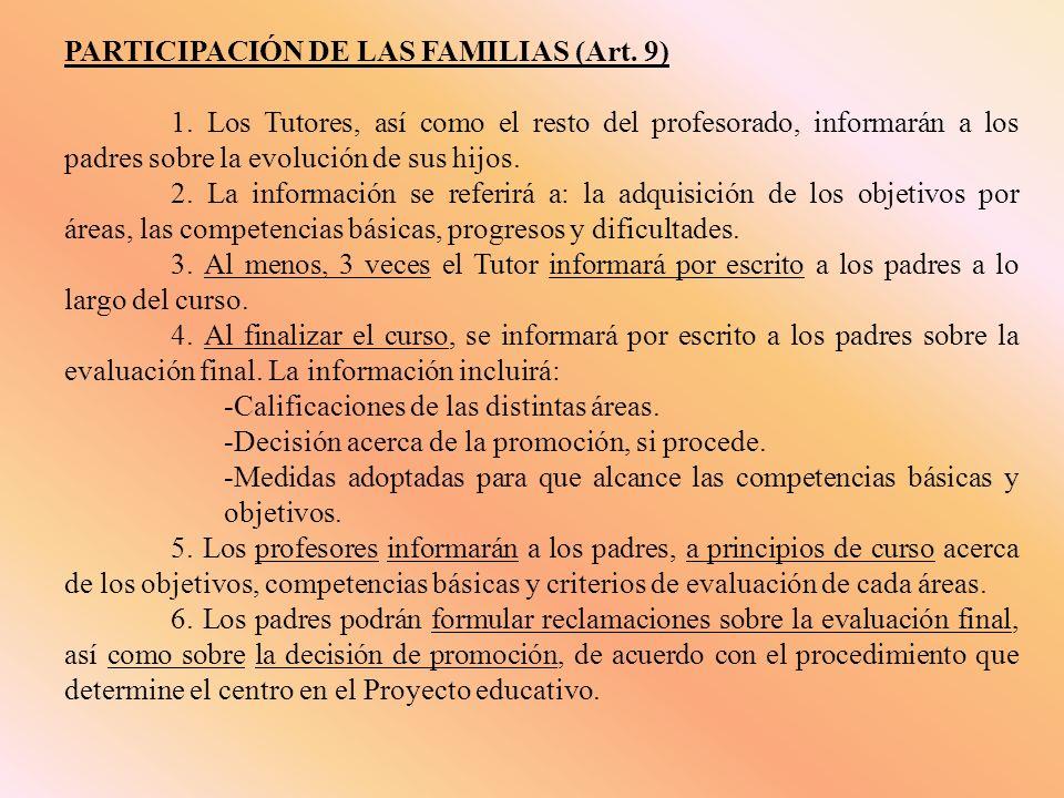 PARTICIPACIÓN DE LAS FAMILIAS (Art. 9) 1.