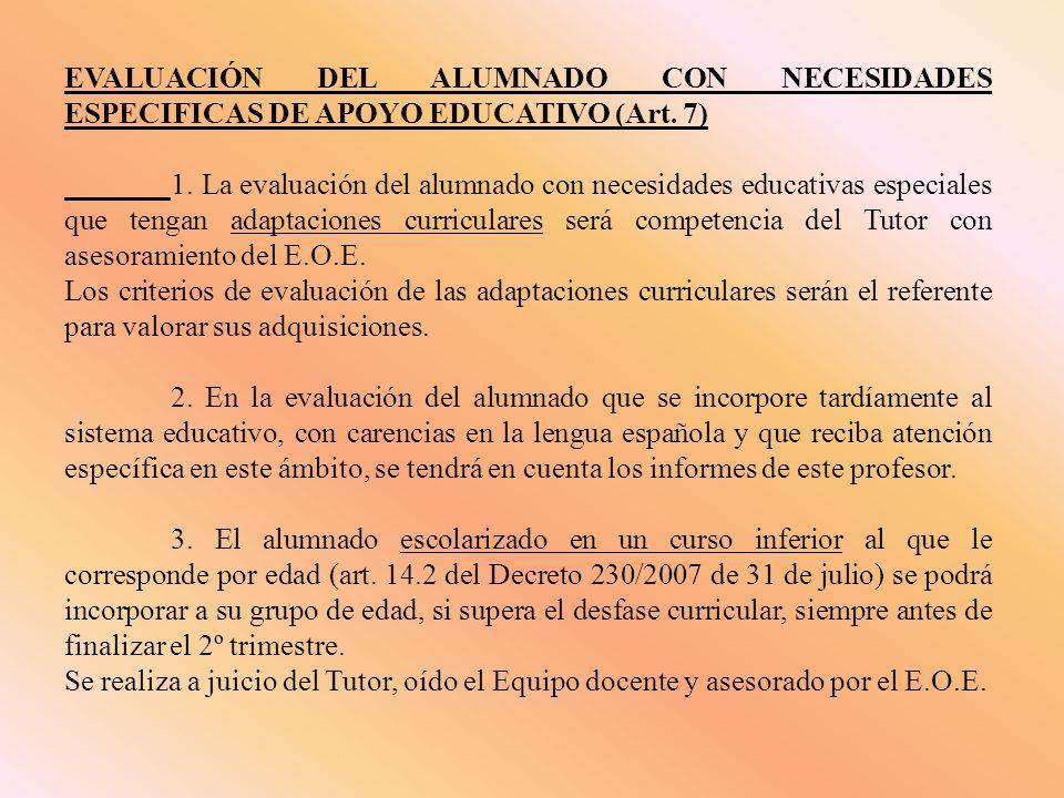 EVALUACIÓN DEL ALUMNADO CON NECESIDADES ESPECIFICAS DE APOYO EDUCATIVO (Art.