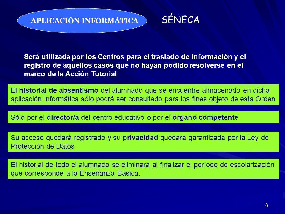 8 APLICACIÓN INFORMÁTICA Será utilizada por los Centros para el traslado de información y el registro de aquellos casos que no hayan podido resolverse