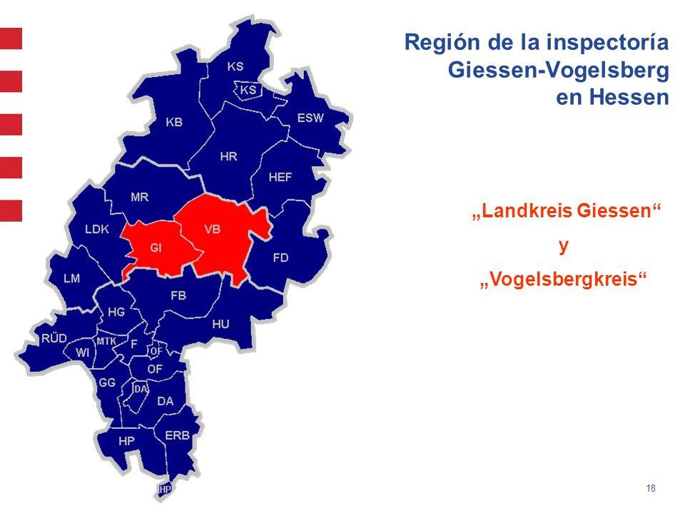 18 Región de la inspectoría Giessen-Vogelsberg en Hessen Landkreis Giessen y Vogelsbergkreis