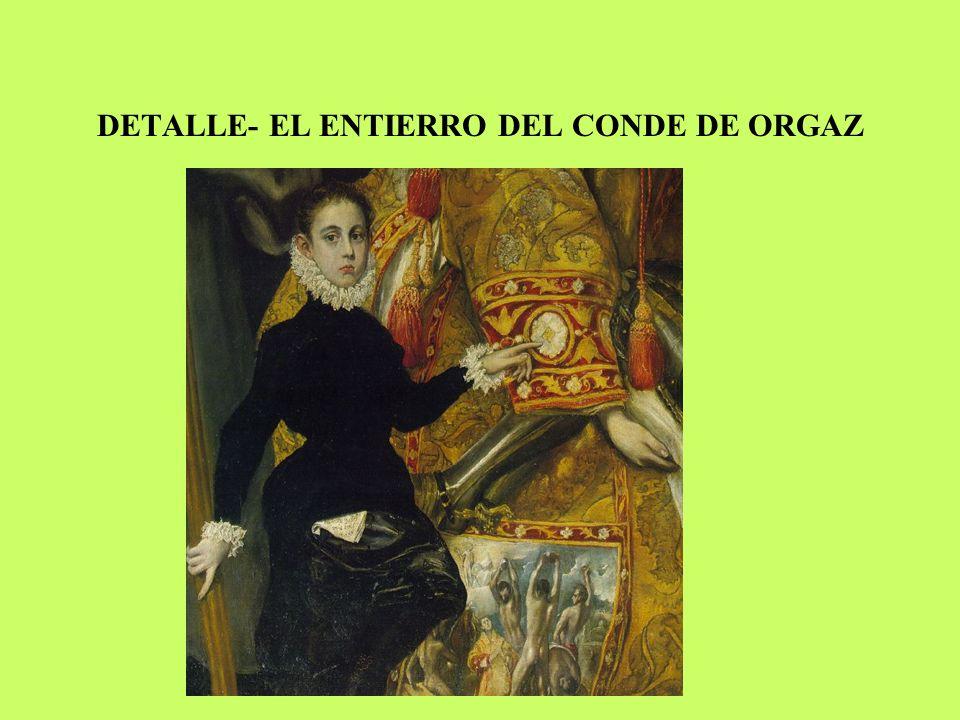 DETALLE- EL ENTIERRO DEL CONDE DE ORGAZ