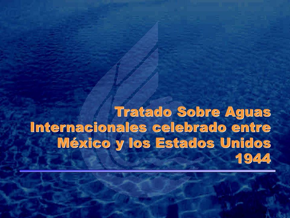 Tratado Sobre Aguas Internacionales celebrado entre México y los Estados Unidos 1944