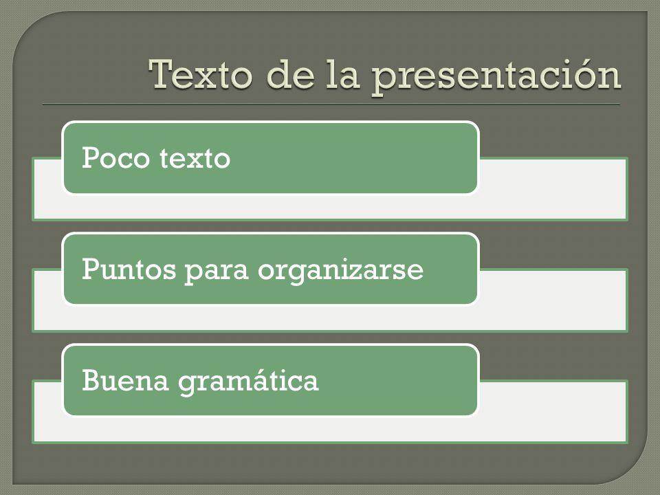 Poco textoPuntos para organizarseBuena gramática