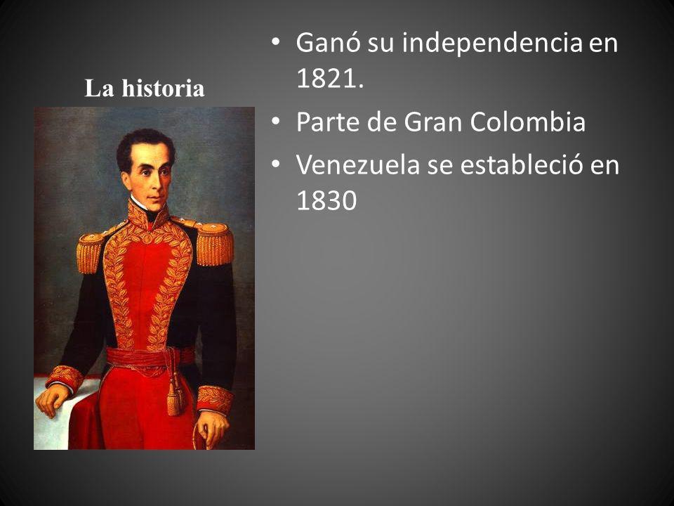 La historia Ganó su independencia en 1821. Parte de Gran Colombia Venezuela se estableció en 1830
