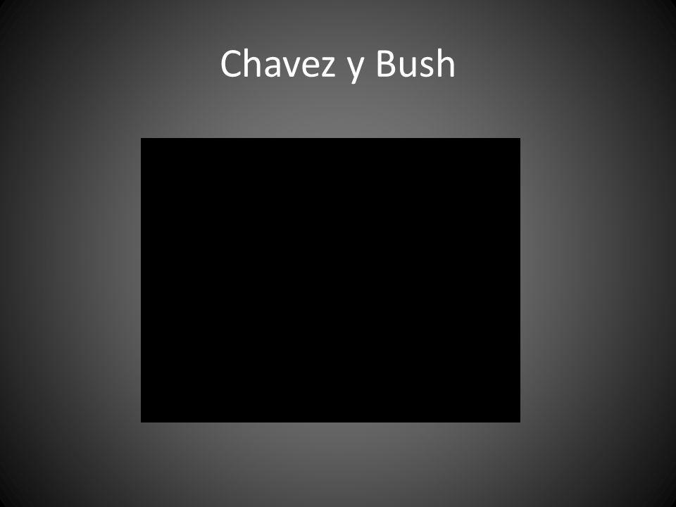 Chavez y Bush