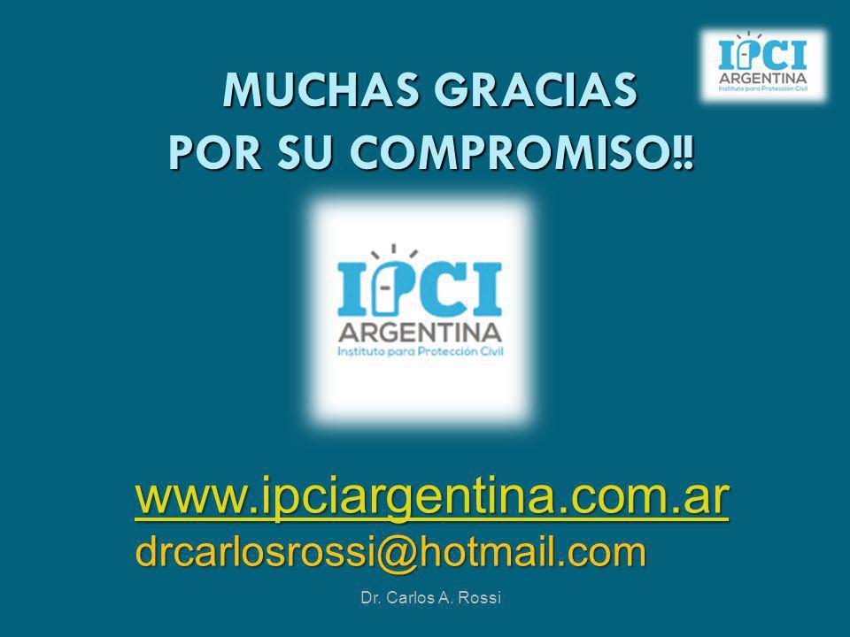 MUCHAS GRACIAS POR SU COMPROMISO!! www.ipciargentina.com.ar drcarlosrossi@hotmail.com Dr. Carlos A. Rossi