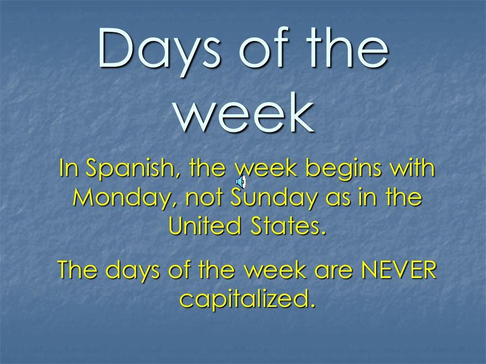 Los días de la semana The days of the week