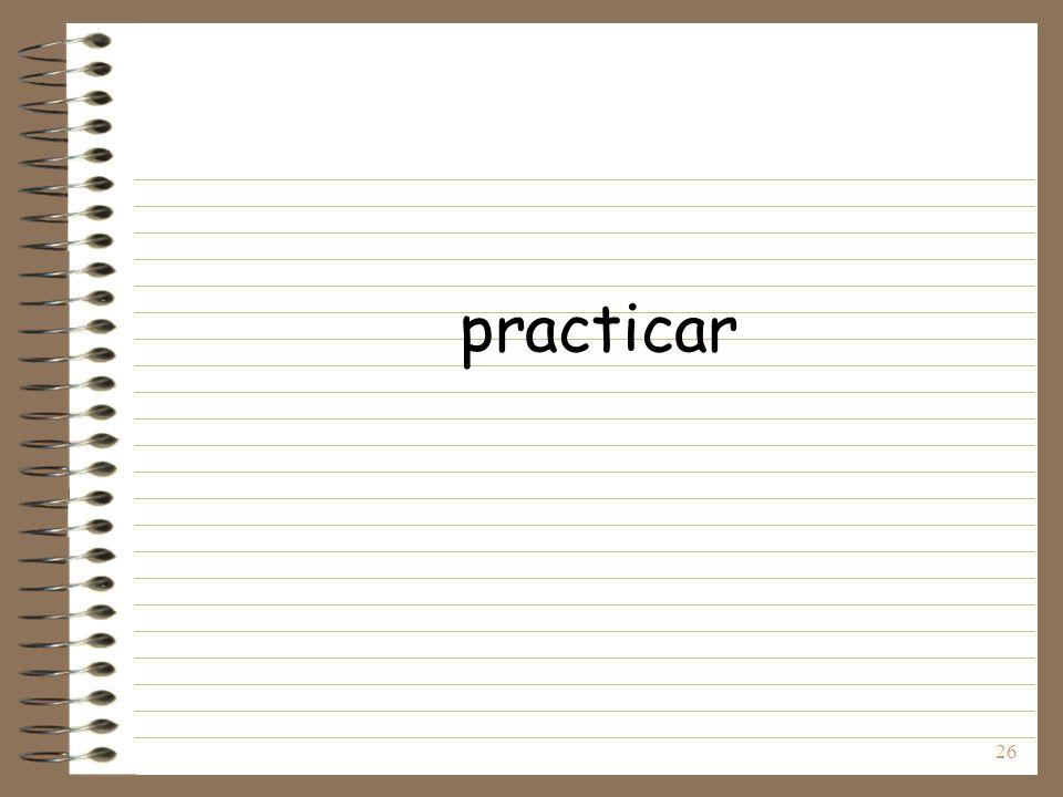 26 practicar