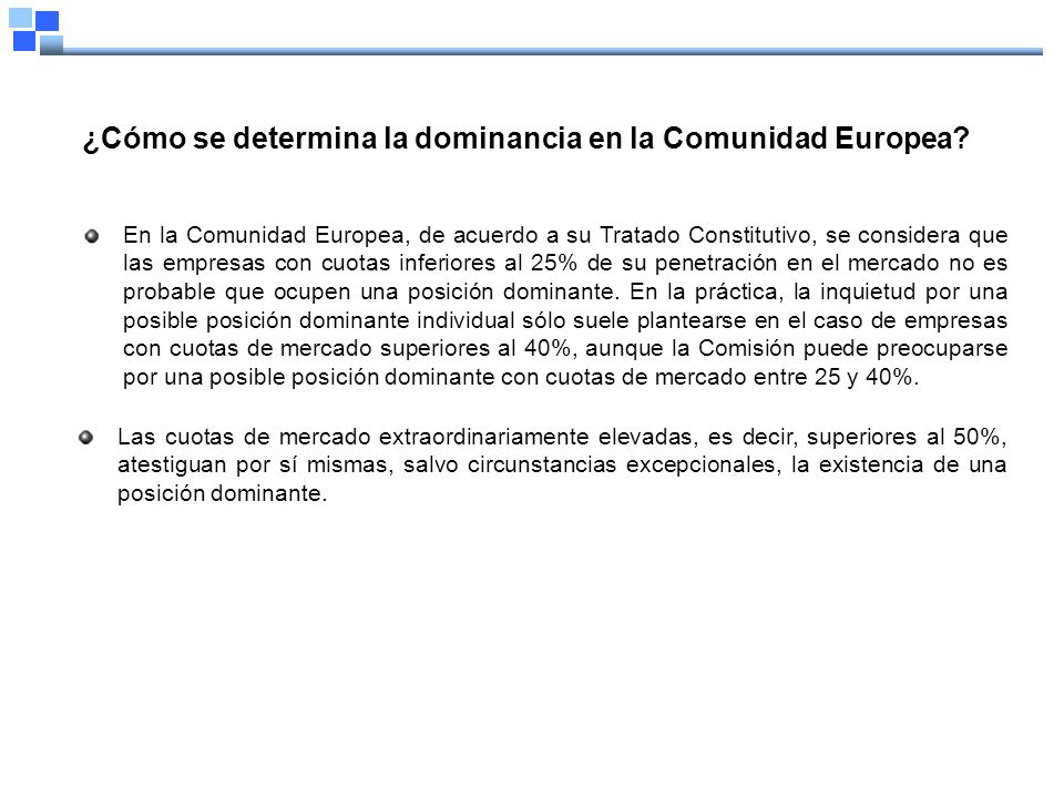 ¿Cómo se determina la dominancia en la Comunidad Europea.