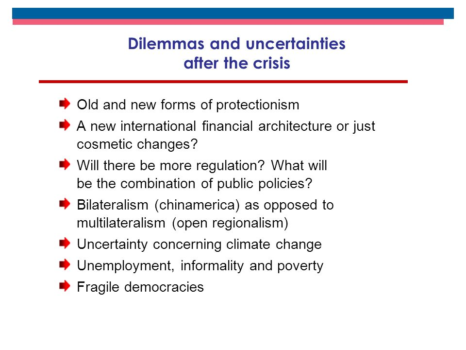 FRUSTRATION IN THE REGION AFTER BOOM YEARS (2003-2008) Solid fiscal policies and improved levels of public debt profile Increased exchange rate flexibility and unprecedented international reserves (+150% between 2003 and 2008) Surplus in the regional current account coupled with economic growth Ready access to external financing Increased trade (I + X) (value: 138%; volume: 49%) Terms of trade improved by 25% in the region Per capita GDP grew by more than 3% per year for five consecutive years Unemployment diminished from 11% to 7.5% coupled with the creation of more quality jobs Poverty rates fell by 10 percentage points (from 44% to 34%)