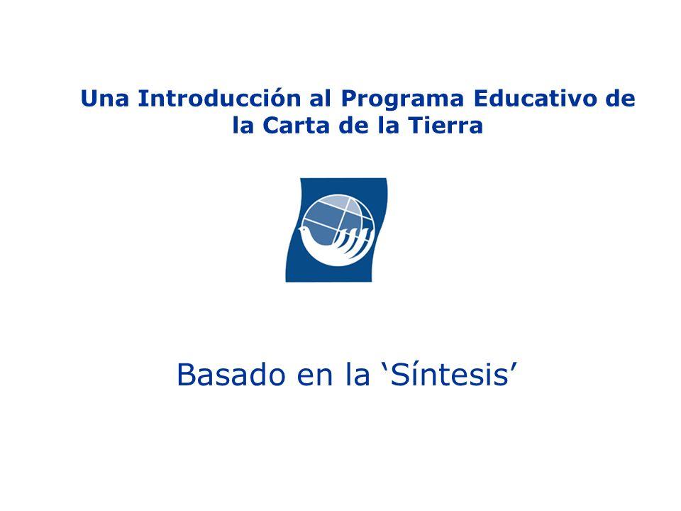 Una Introducción al Programa Educativo de la Carta de la Tierra Basado en la Síntesis
