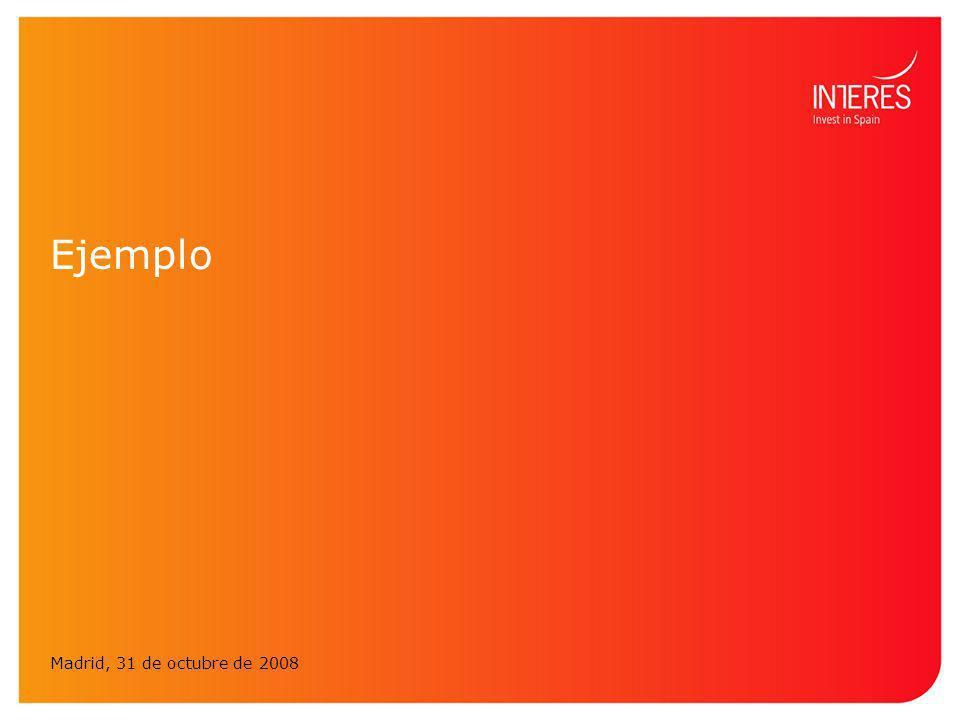 Ejemplo Madrid, 31 de octubre de 2008